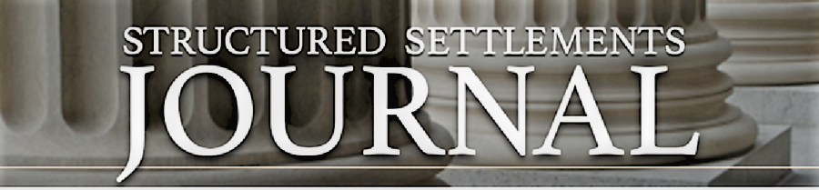 Structured Settlements Journal